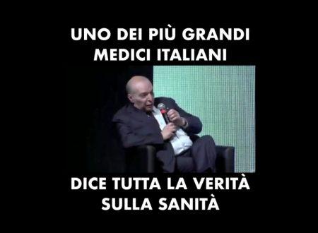 Uno dei piu' grandi medici italiani dice tutta la verità sulla sanità